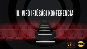 Szabadka — III. VIFÓ Ifjúsági Konferencia